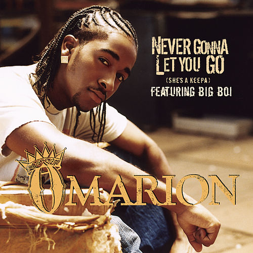 Play & Download Never Gonna Let You Go (She's A Keepa) (featuring Big Boi) by Omarion | Napster
