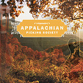 Play & Download Appalachian Picking Society by Various Artists | Napster