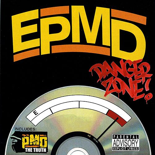 Play & Download Danger Zone B/w The Truth by EPMD | Napster