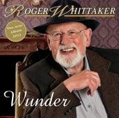 Wunder von Roger Whittaker