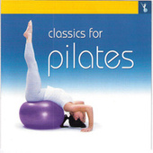 Classics For Pilates by Various Artists