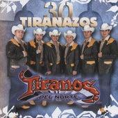 Play & Download 30 Tiranazos by Los Tiranos Del Norte | Napster
