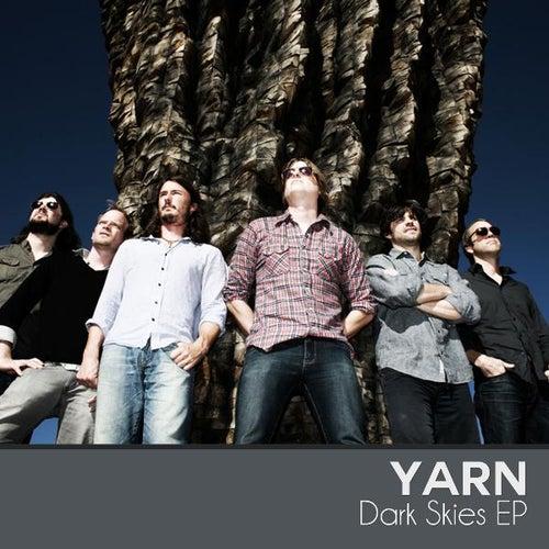 Play & Download Dark Skies EP by Yarn | Napster