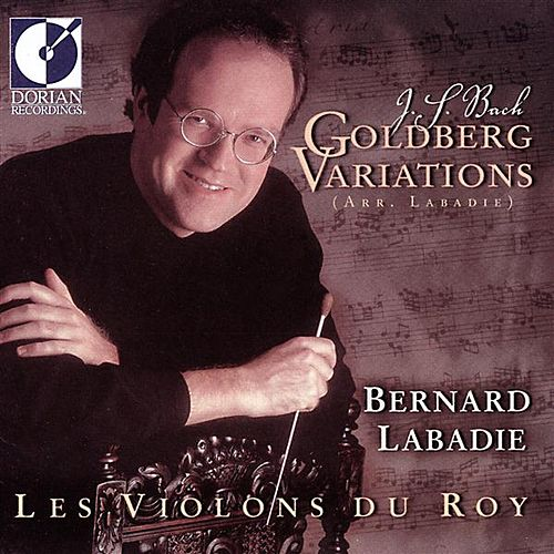 Play & Download Bach, J.S.: Goldberg Variations, Bwv 988 (Arr. B. Labadie) by Les Violons du Roy | Napster