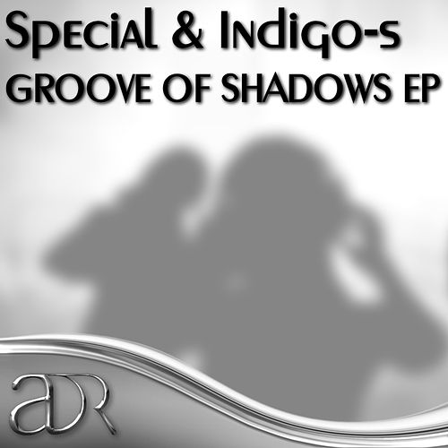 Groove of Shadows EP by Special