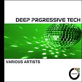 Deep Progressive Tech by Various Artists