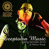 Play & Download Deeptown Music Spring Sampler 2012 by Various Artists | Napster