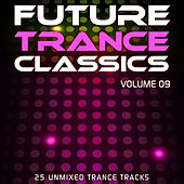 Play & Download Future Trance Classics Vol. 9 - EP by Various Artists | Napster