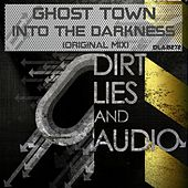 Play & Download Into The Darkness by Ghost Town | Napster