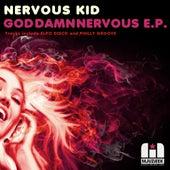 God Damn Nervous - Single by Nervous Kid