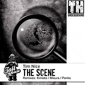 Play & Download The Scene by Tim Nice | Napster