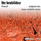 Play & Download Firesuit by The Beatsliders | Napster