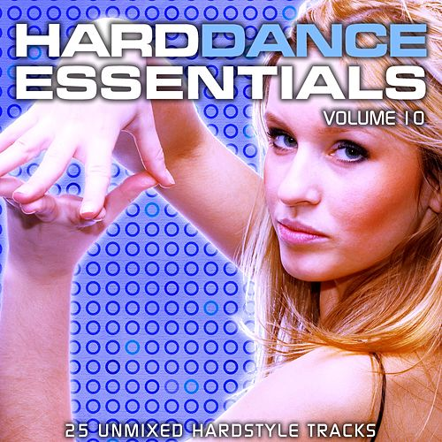 Play & Download Hard Dance Essentials Volume 10 - EP by Various Artists | Napster