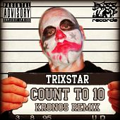 Play & Download Count To 10 by Kronos | Napster