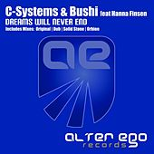 Play & Download Dreams Will Never End (feat. Hanna Finsen) by C-Systems | Napster