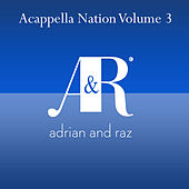 Acappella Nation Volume 3 by Various Artists