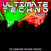Play & Download Ultimate Techno Vol 7 - EP by Various Artists | Napster