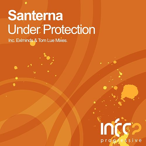 Play & Download Under Protection by Santerna | Napster