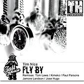 Play & Download Fly By by Tim Nice | Napster