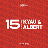 Play & Download 15 Years - Part One by Kyau & Albert | Napster