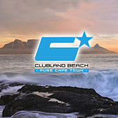 Play & Download Clubland Beach - Pure Cape Town by Various Artists | Napster