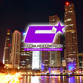 Clubland Beach - Singapore Downtown by Various Artists