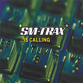 Play & Download ... Is Calling by Sm-Trax | Napster