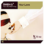 Play & Download Your Love by Swen G* | Napster