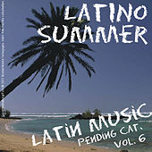 Latino Summer - Latin Music pending cat. Vol. 6 by Various Artists