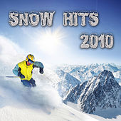 Play & Download SNOW – HITS 2010 (Die Hits vom Apres Ski) by Various Artists | Napster