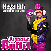 Play & Download Lorenz Büffel Mega Hits - Sommer Edition 2010 by Various Artists | Napster