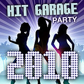Hit Garage - Party 2010 by Various Artists