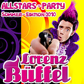 Lorenz Büffel Allstars Party - Sommer Edition 2010 by Various Artists