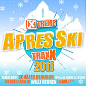 Play & Download Xtreme Traxx Apres Ski 2011 by Various Artists | Napster