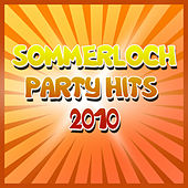 Play & Download Sommerloch Party Hits 2010 by Various Artists | Napster
