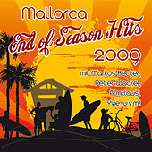 MALLORCA  END OF SEASON - HITS 2009 (mit Markus Becker, Peter Wackel, Almklausi, Yvie u.a.) by Various Artists