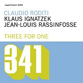 Play & Download Three For One by Claudio Roditi | Napster