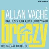Breezy (Remastered) by Allan Vaché, David Jones, John Allred, Johnny Varro, Bob Haggart, Ed Metz Jr.