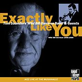 Exactly Like You - Wild Bill Davison Remembered by Various Artists