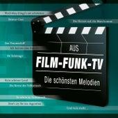 Aus Film - Funk - TV, Die schönsten Melodien by Various Artists