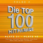 Die Top 100 Hitparade Folge 2 by Various Artists