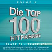 Die Top 100 Hitparade Folge 5 by Various Artists