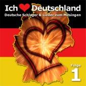 Ich liebe Deutschland Folge 1 by Various Artists