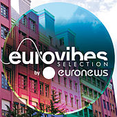 Play & Download Eurovibes by Euronews by Various Artists | Napster
