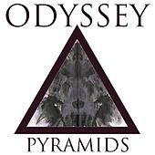 Play & Download Pyramids by Odyssey | Napster