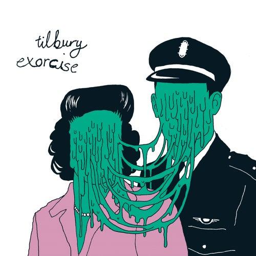 Exorcise by Tilbury