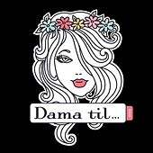 Dama Til by Karate