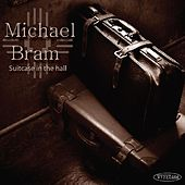Play & Download Suitcase In The Hall by Michael Bram | Napster