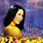 Tha la Xom Dao by Phuong Dung