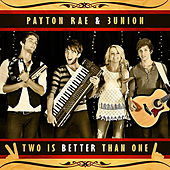 Play & Download Two Is Better Than One by Payton Rae | Napster